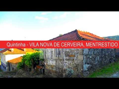 Quintinha - VILA NOVA DE CERVEIRA, MENTRESTIDO