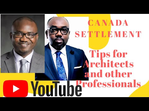 Canada Settlement - Start Right - Tips For Architects And Other Professionals