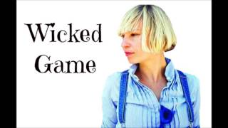 Sia – Wicked Game