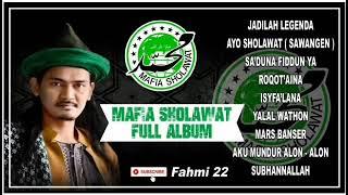 MAFIA SHOLAWAT TERBARU - FULL ALBUM - JADILAH LEGENDA || SAWANGEN