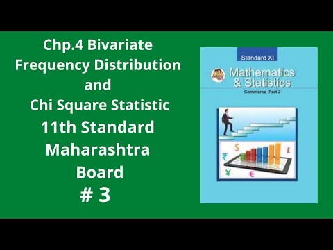 Bivariate Frequency Distribution and Chi Square Statistic