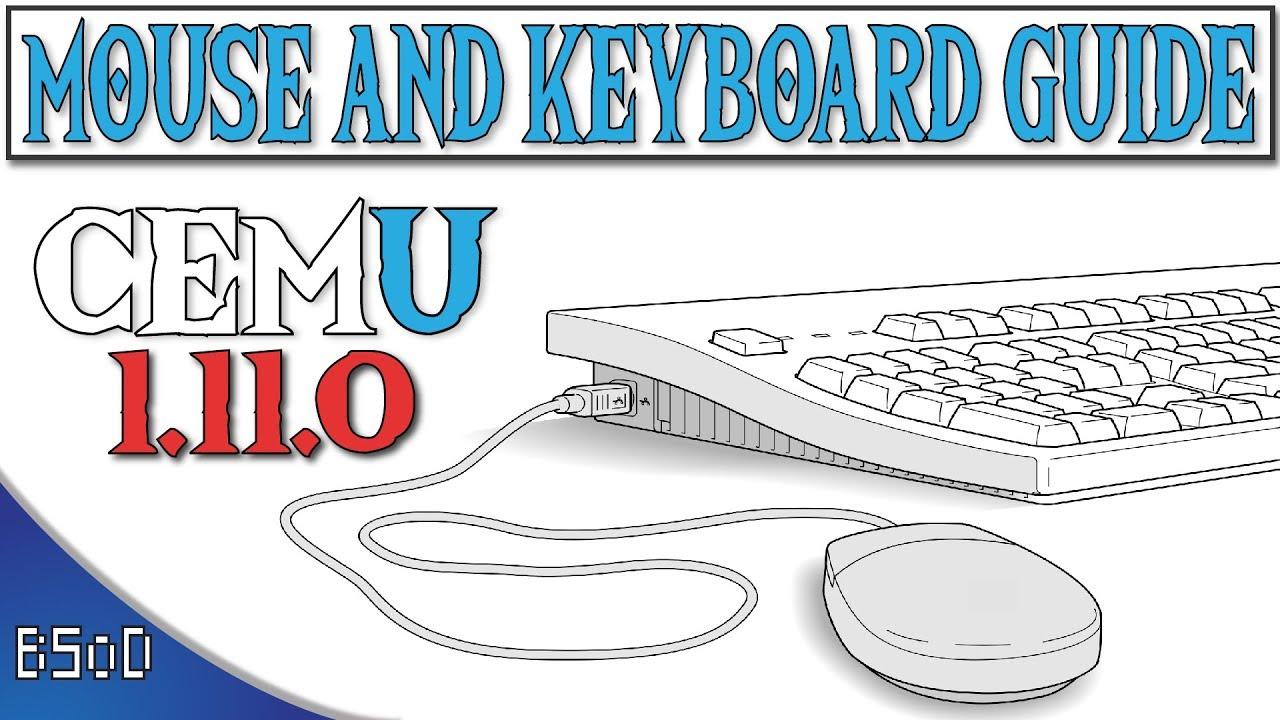 Cemu 1 11 4 | Mouse and Keyboard Setup | Zelda BOTW