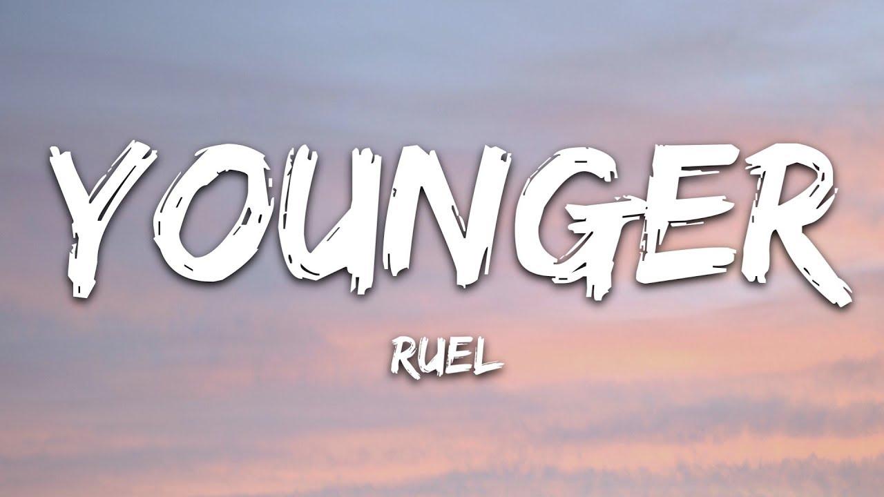 Download Ruel - Younger (Lyrics)