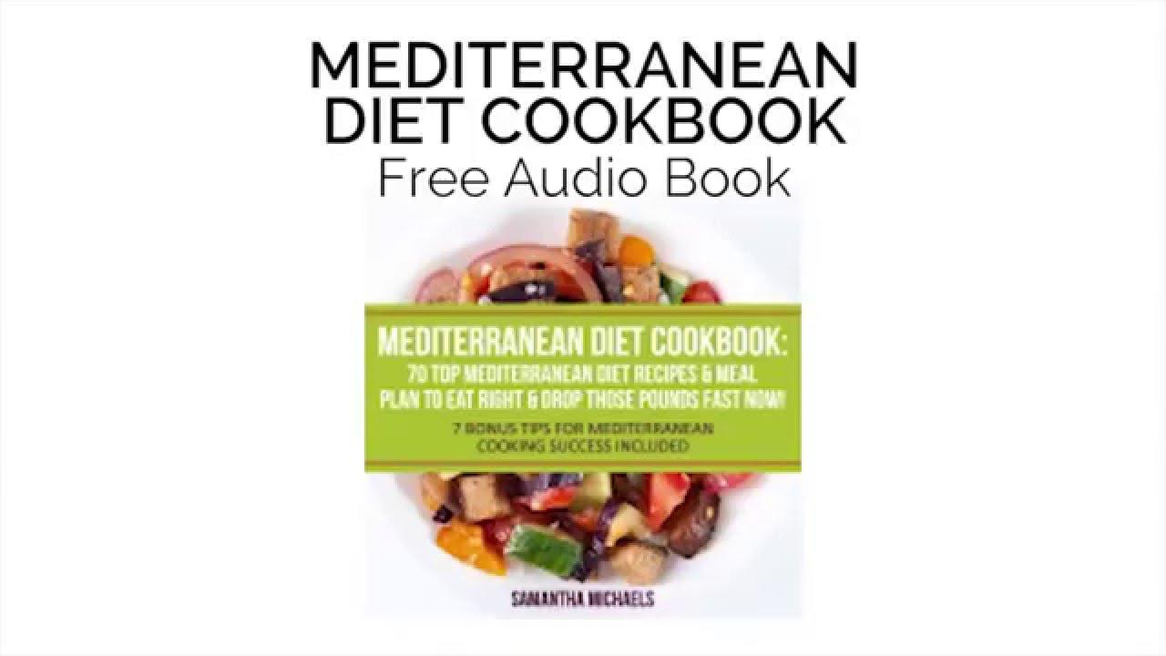 Mediterranean Diet Cookbook: 70 Top Mediterranean Diet Recipes & Meal Plan