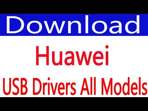 How To Free Download Huawei USB Drivers (all Models)