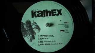 Kalhex - 2 pour la basse, 1 pour les aigus - Kalhex (2012)