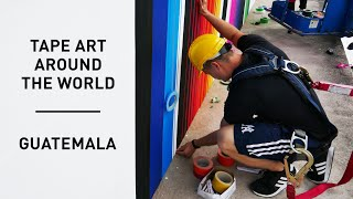 Tape Art Around the World: Guatemala