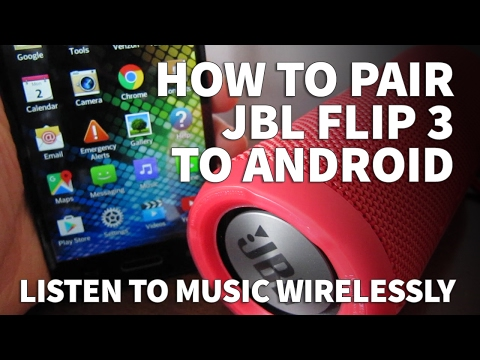 how-to-pair-android-phone-to-jbl-flip-3-–-wireless-bluetooth-speaker-for-android-tablets