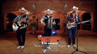 Los Austeros de Durango - Nos Estorbó la Ropa (Video Musical)