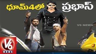 Bahubali Prabhas To Act In Dhoom - 4 Movie || Aditya Chopra || Bollywood Gossips