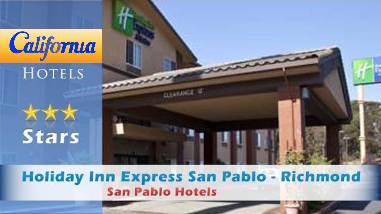 Holiday Inn Express San Pablo Richmond Area Hotels California