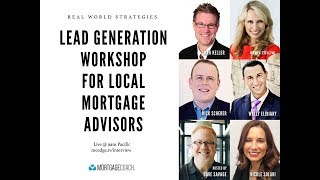 LEAD GENERATION WORKSHOP for Local Mortgage Advisors