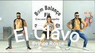 Baixar El Clavo - Prince Royce | Coreografia Bom Balanço Fit