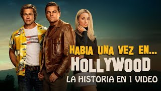 Once Upon a Time in Hollywood: La Historia en 1 Video