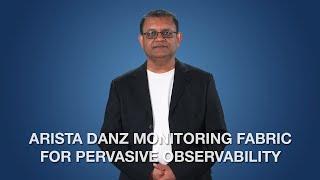 Arista DANZ Monitoring Fabric for Pervasive Observ ...