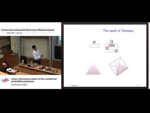 Guido Montúfar : Fisher Information Metric Of The Conditional Probability Politopes
