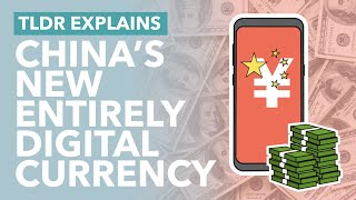 The Future of Cryptocurrency? China's Entirely Digital Currency Explained (DCEP) - TLDR News