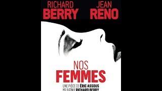 Nos Femmes avec Richard Berry et Jean Réno - Bande Annonce Officielle