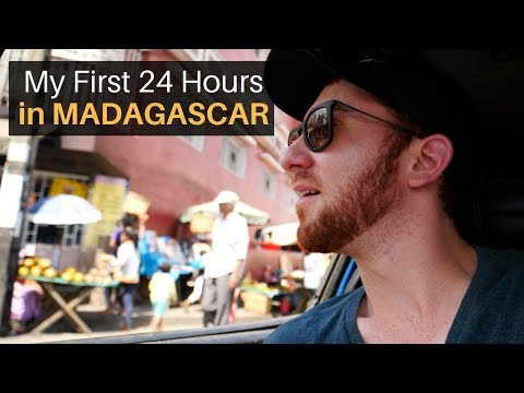 My First 24 Hours in MADAGASCAR