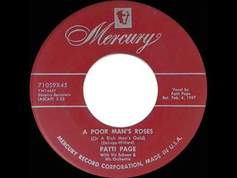 1957 HITS ARCHIVE: A Poor Man's Roses (Or A Rich Man's Gold) - Patti Page