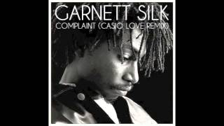 Garnett Silk - Complaint (Casio Love remix)