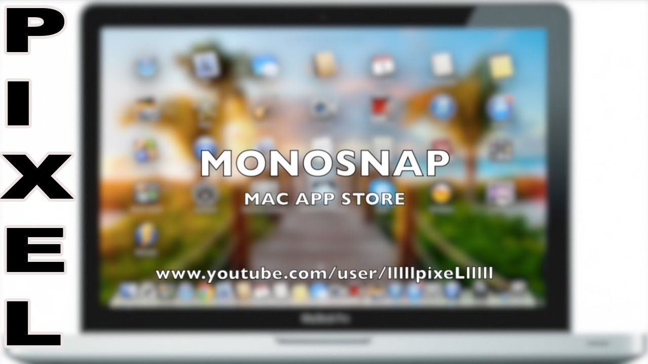 [ Mac OS ] #4 MONOSNAP - Скриншоты и Запись экрана на Mac Os
