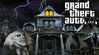 Haunted House In Grand Theft Auto 5 V