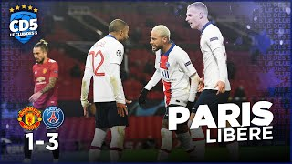 Manchester United vs Paris SG (1-3) / Séville FC VS Chelsea (0-4) LDC - Débriefs #844 - #CD5
