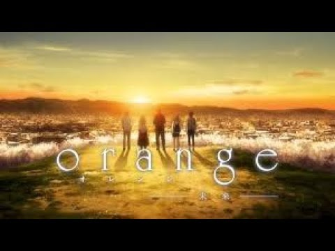 فيلم أنمي Orange  Mirai مترجم كامل