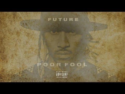 Future - Poor Fool | DJ Forgotten Remix