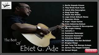 "Gambar cover TOP 20 Lagu The Best Of "" EBIET G. ADE "" - HQ Audio -"