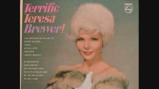 Teresa Brewer - I Wouldn