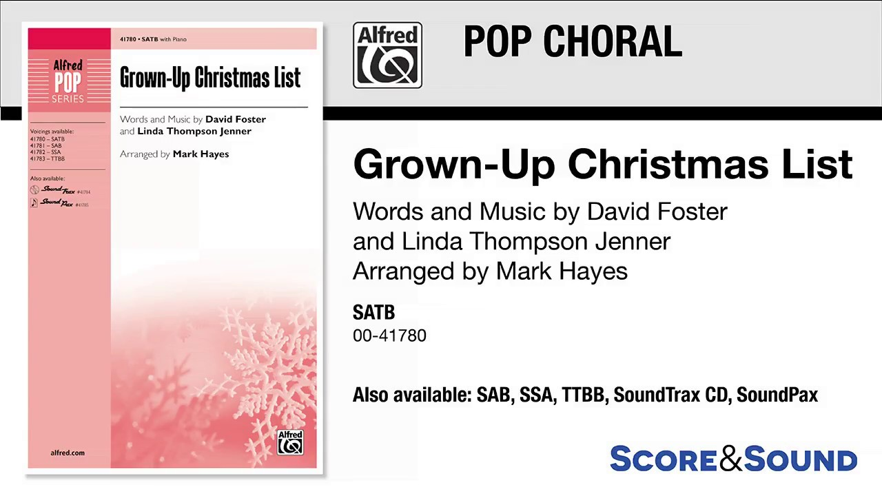 Grown Up Christmas List Arr Mark Hayes Score Sound