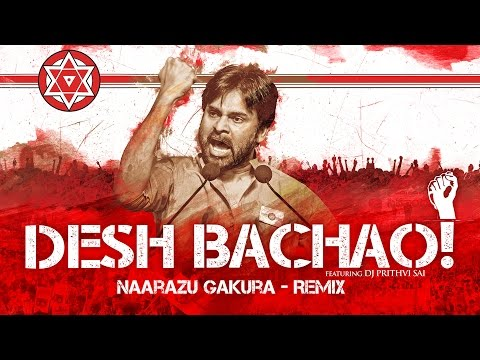 Naarazu Gakura Remix  Audio Track  Desh Bachao Album  Janasena Party