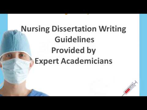 Nursing Dissertation Writing Guidelines Provided By Expert Academicians