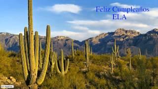 Ela  Nature & Naturaleza - Happy Birthday