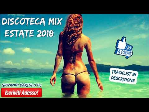 ★ DISCOTECA MIX ESTATE 2018 ★ Tormentoni Commerciale House Remix Bounce Hit Reggaeton 2019