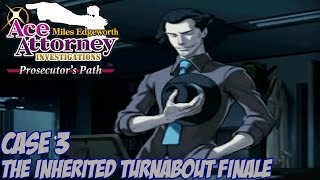 Ace Attorney Investigations: The Prosecutor's Path - The Inherited Turnabout: Part 22 (End)