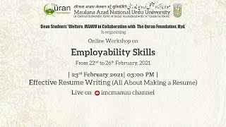 Employability Skills | Workshop | Effective Resume Writing (All About Making A Resume) | MANUU