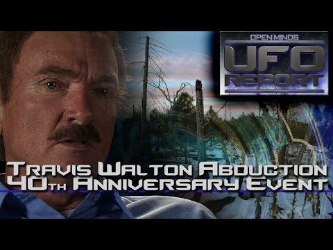Travis Walton Abduction 40th Anniversary Event EXCLUSIVE FOOTAGE! - Open Minds UFO Report