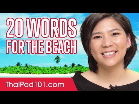Learn the 20 Words You'll Need for the Beach in Thailand