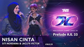 Download Nisan Cinta - Siti Nordiana & Jaclyn Victor | Prelude #AJL33 (2019) Mp3