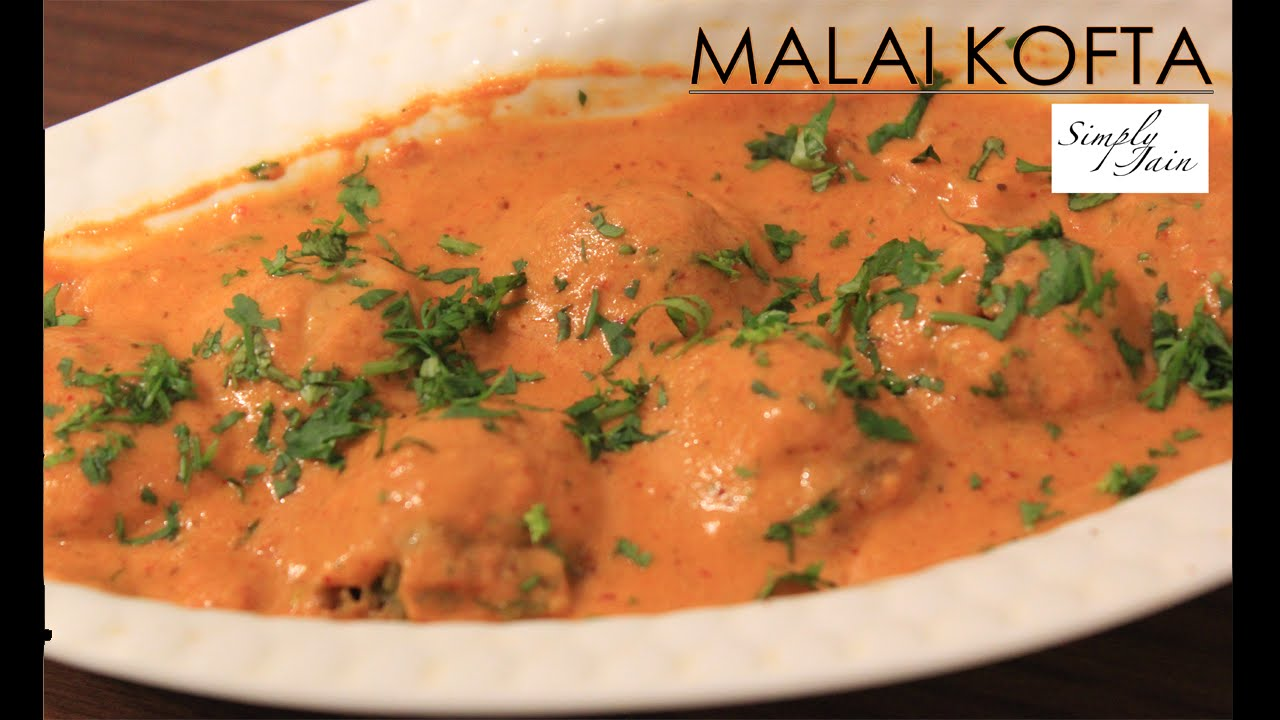 Malai Kofta | How To Make Vegetable Malai Kofta | Indian ...