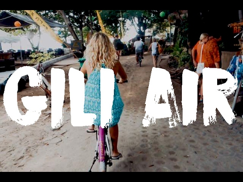 GILI AIR, INDONESIA  - THE BEST OF THE GILI ISLANDS?   VLOG #19
