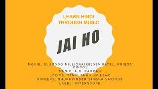 Jai Ho- Slumdog Millionaire- Lyrics Hindi And English-- Translation & Meaning