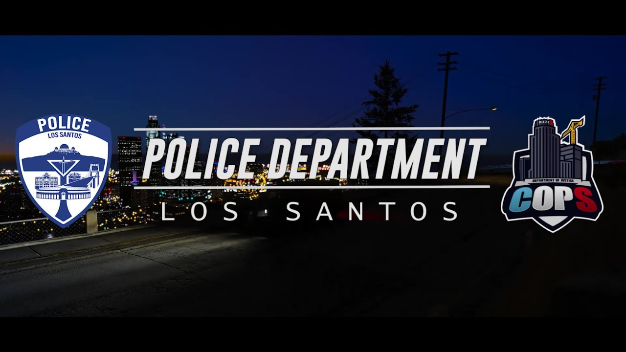 Los Santos Police Department - Department of Justice Roleplay