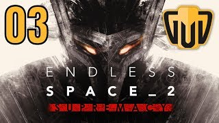 Endless Space 2 Supremacy | 03 | Military Behemoth! Witness Me! Unlimited Powa!