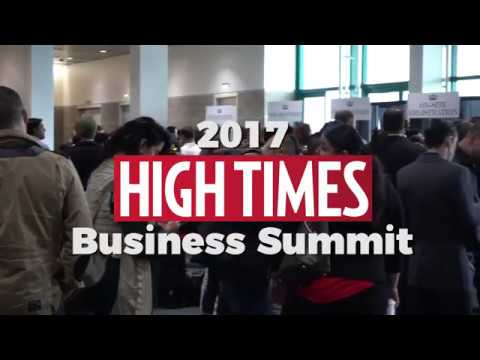 2017 HIGH TIMES Business Summit Highlights