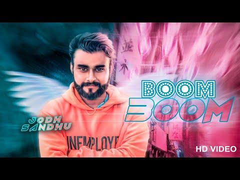 Boom Boom | (Full HD) | Jodh Sandhu | New Punjabi Songs 2018 | Latest Punjabi Songs 2018