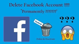 How to Permanently Delete your Facebook Account (100% Working) and also Deactivate your Account